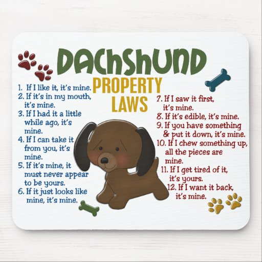 Dachshund Property Laws 4 Mouse Pads