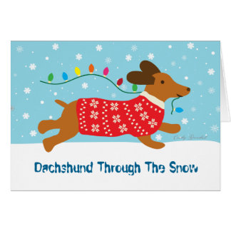 Dachshund Through The Snow Christmas Holiday Greeting Card