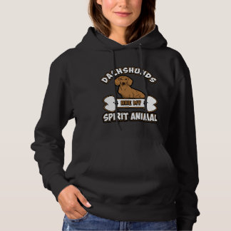 Dachshunds Are My Spirt Animal Lady's Hoodie