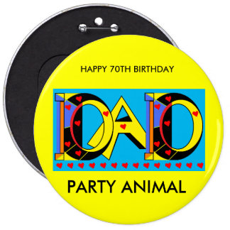 DAD 70TH BIRTHDAY BADGE