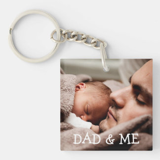 Dad and me Personalized Photo Key Chain