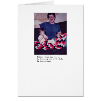 Dad and Popsicles Card