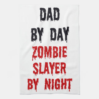 Dad by Day Zombie Slayer by Night Tea Towel