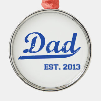 DAD EST 2013 NEW DADDY BABY FATHER S DAY GIFT ORNAMENT