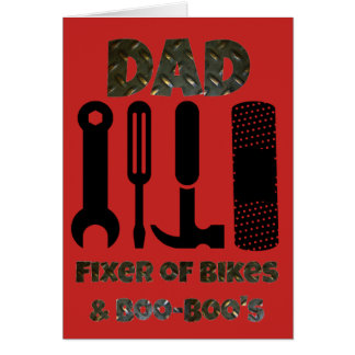 Dad Fixer of Bikes and Boo Boos Funny Father's Day Card