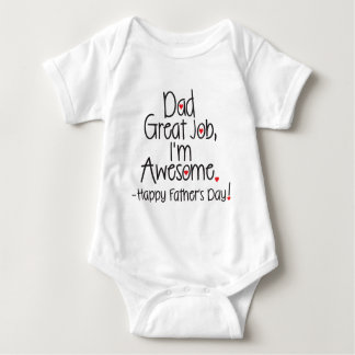 Dad Great Job I'm Awesome. Happy Father's Day T Shirts