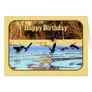 Dad Happy Birthday Geese Take Off From Frozen Pond Greeting Card