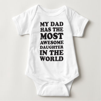 Dad Has An Awesome Daughter Baby Bodysuit