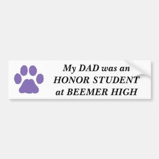 Dad Honor Student at Beemer High School, Nebraska Bumper Sticker