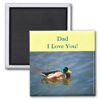 Dad - I Love You! - magnet