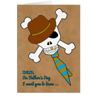 Dad I Love You to Death on Father's Day with Skull Greeting Card