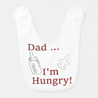 Dad, I'm Hungry - The Dad Joke Special! Baby Bib