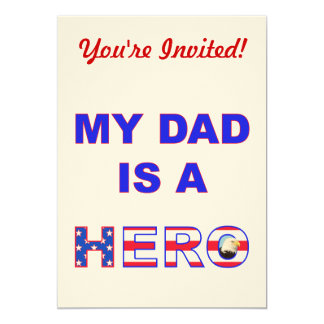 Dad is a Hero 13 Cm X 18 Cm Invitation Card