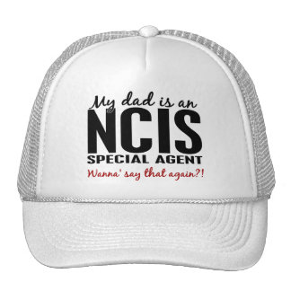 Dad Is An NCIS Special Agent Trucker Hat