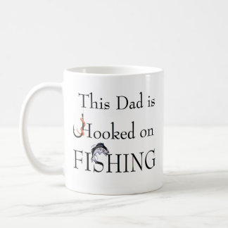 Dad is Hooked on FISHING - Relation customizable Coffee Mug