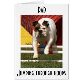 *DAD* JUMPING THRU HOOPS TO WISH U HAPPY BIRTHDAY CARD