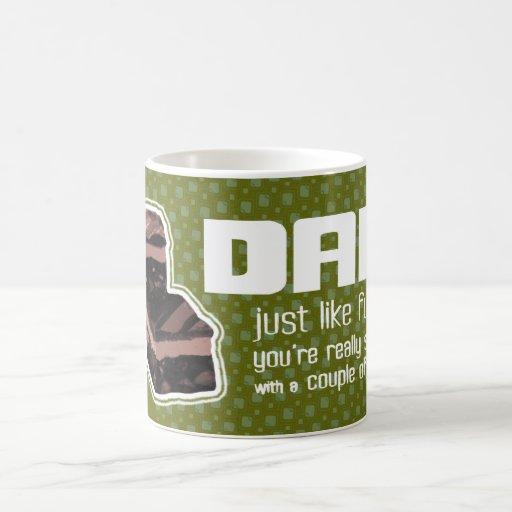 "Dad ""just like fudge"" fun army green mug"