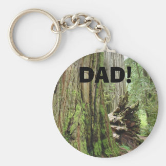 DAD! key chain Redwood Trees