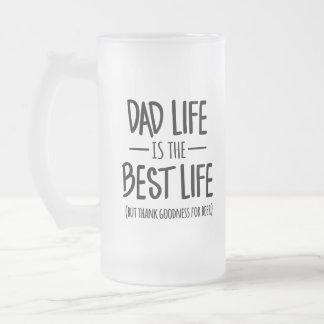 Dad Life is the Best Life Beer Mug
