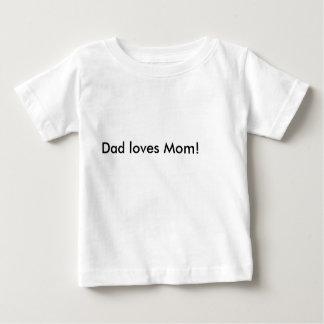 Dad loves Mom! Shirt
