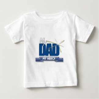Dad My Hero - Fun Father's Day Gifts Baby T-Shirt