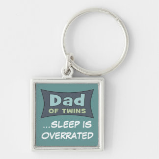 Dad of Twins SLEEP IS OVERRATED Silver-Colored Square Key Ring