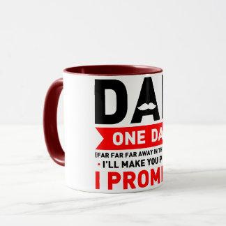Dad one day far far far away in the future Mug