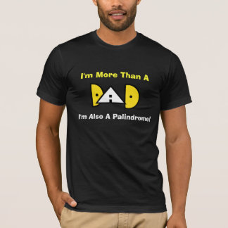 DAD Palindrome T-shirt