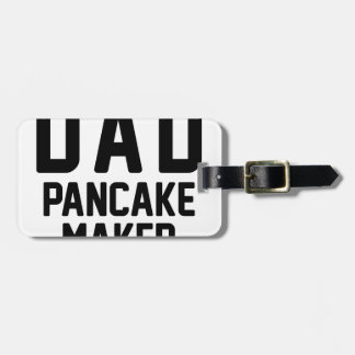 Dad Pancake Maker Luggage Tag