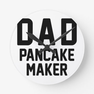 Dad Pancake Maker Round Clock