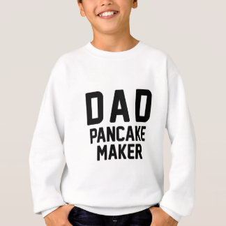 Dad Pancake Maker Sweatshirt