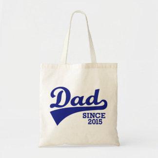 Dad since 2015 bag
