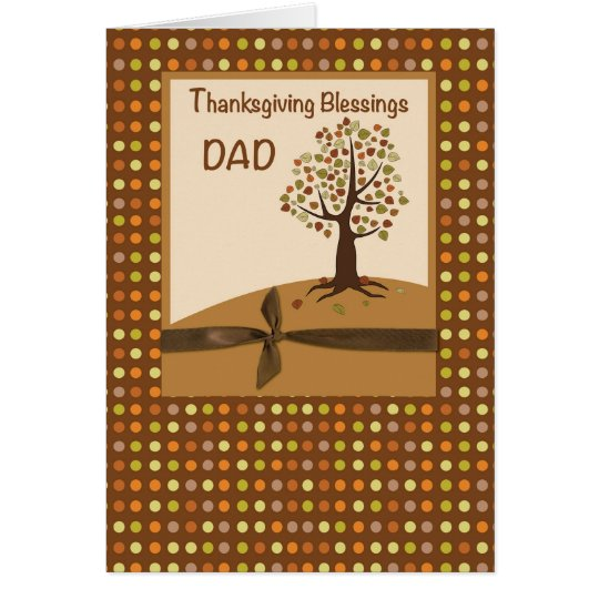 Dad,Thanksgiving Blessings Dots on Brown Card