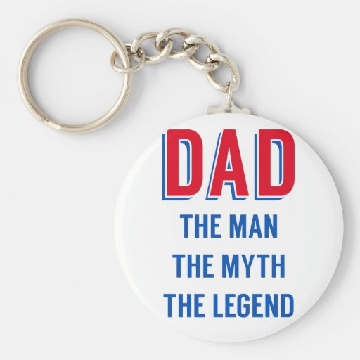 Dad the man, the myth, the legend, Father's day Key Chain