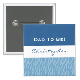 Dad To Be Couples Boy Baby Shower Blue Pattern 15 Cm Square Badge