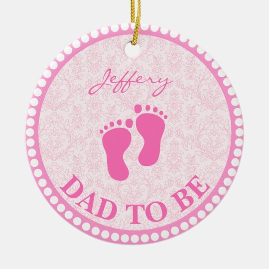 Dad To Be Girl Pink Personalised Ceramic Ornament