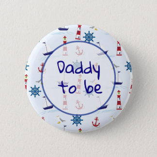 Dad to be Nautical Baby Shower Button