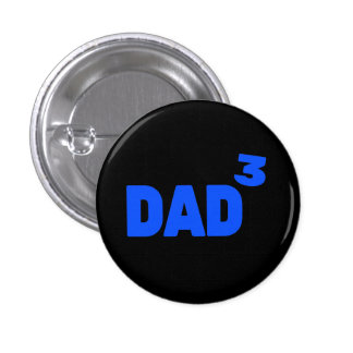 Dad To The Third Power Cubed Math 3 Cm Round Badge