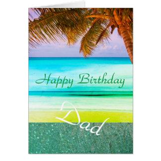Dad Tropical Aqua Island Birthday Greeting Card