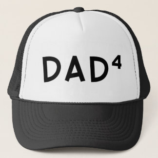 Dad x 4 trucker hat