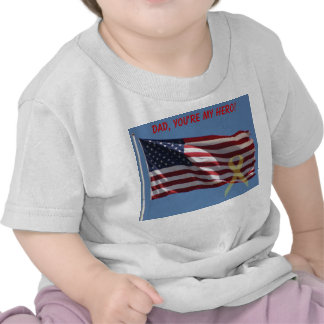 Dad, You're My Hero Tee Shirts