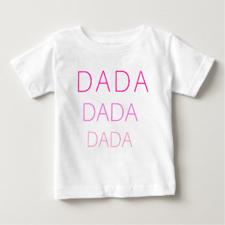 Dada baby T Baby T-Shirt