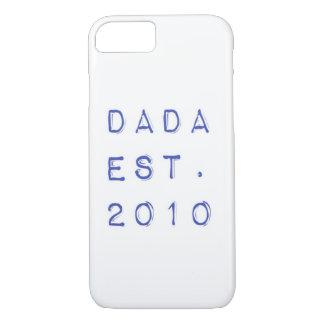 Dada EST. 2010 iPhone 8/7 Case
