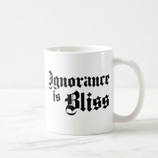 Dadawan Ignorance is bliss Coffee Mug