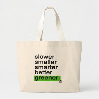 Dadawan Slower smaller smarter better greener Tote Bags