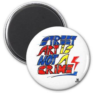 Dadawan Street art is not a crime 6 Cm Round Magnet