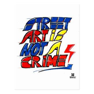 Dadawan Street art is not a crime Postcard
