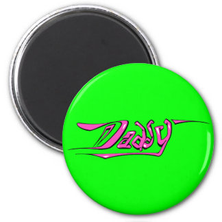 Daddy 6 Cm Round Magnet