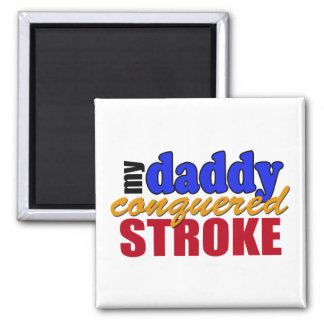 Daddy Conquered Stroke Square Magnet