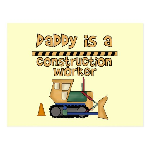 Daddy Construction Worker Tshirts and Gifts Postcards